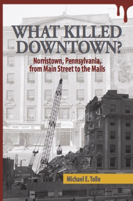 Author of What Killed Downtown?